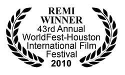Remi Award at Houston International Film Festival